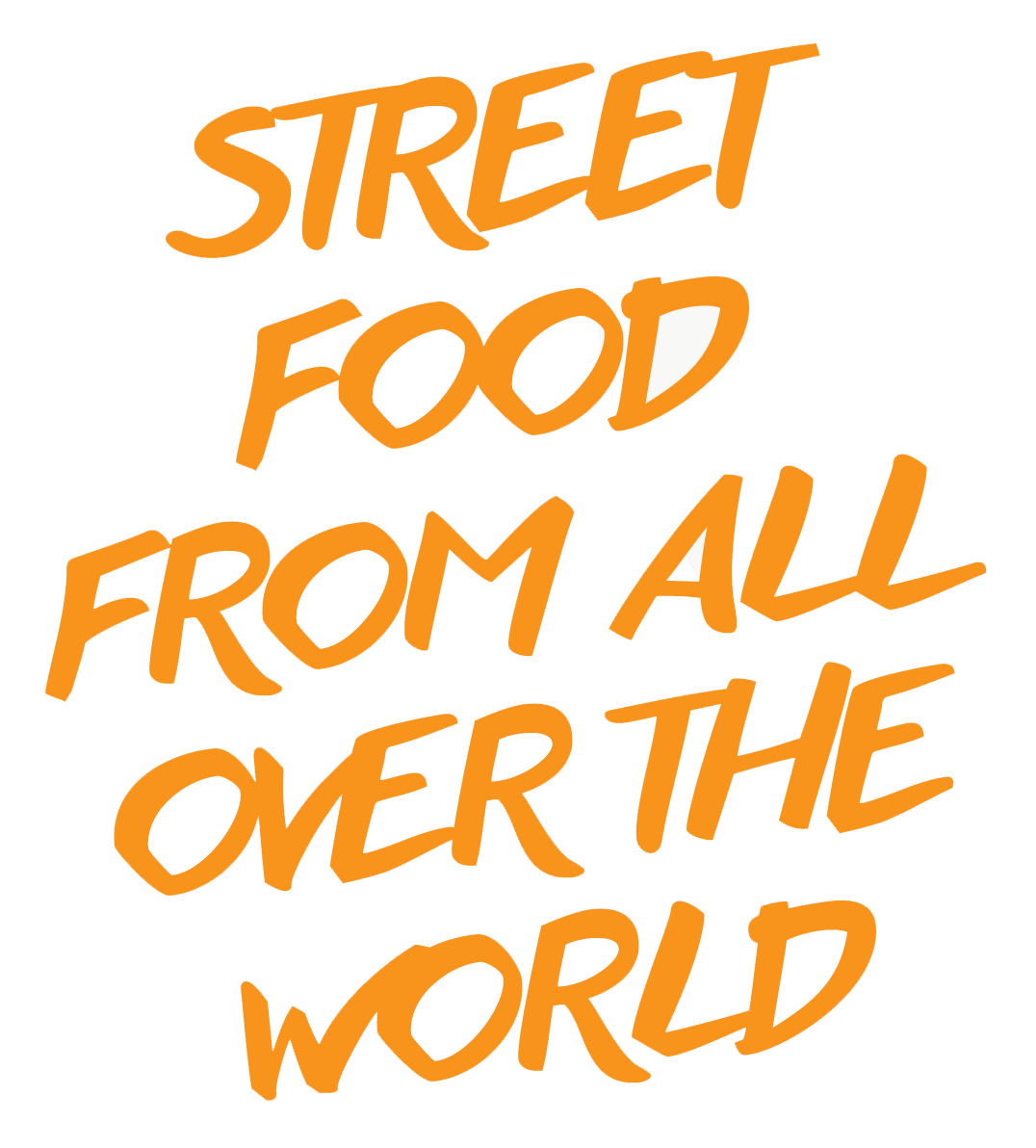 Street food from all over the world